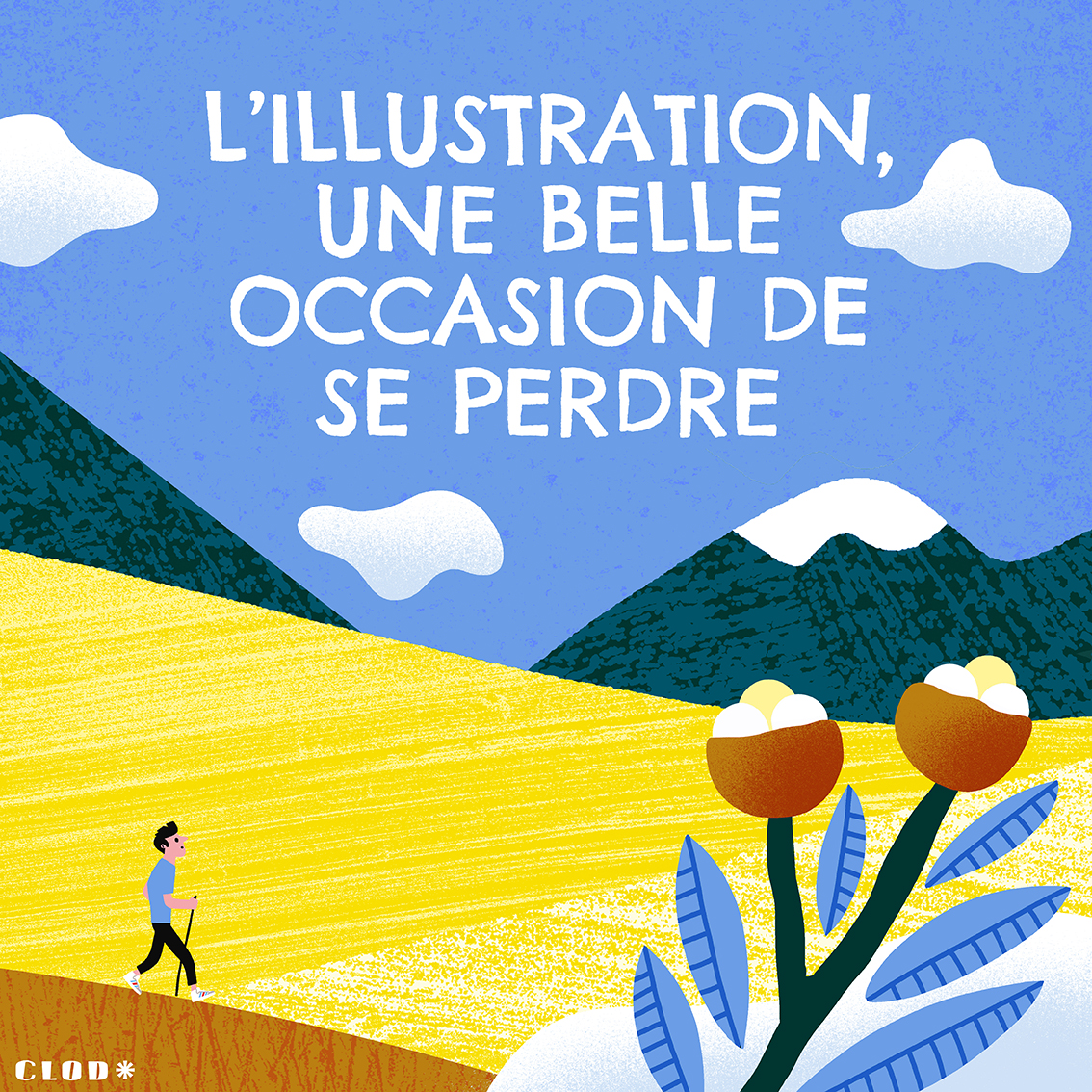 L'illustrateur vu de l'intérieur : l'illustration, une belle façon de se perdre