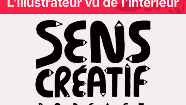 L'illustrateur vu de l'intérieur : Clod en interview sur le podcast Sens Créatif